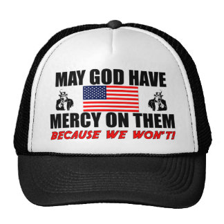 May God Have Mercy On Them! Trucker Hat