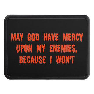 MAY GOD HAVE MERCY TOW HITCH COVER