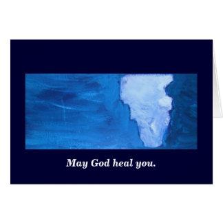MAY GOD HEAL YOU CARD
