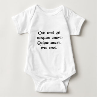 May he love tomorrow who has never loved before. baby bodysuit