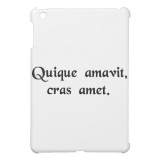 May he love tomorrow who has never loved before. iPad mini cover