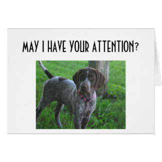 MAY I HAVE YOUR ATTENTION-LOVE YOU CARD