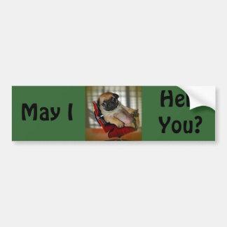 May I Help You? Car Bumper Sticker