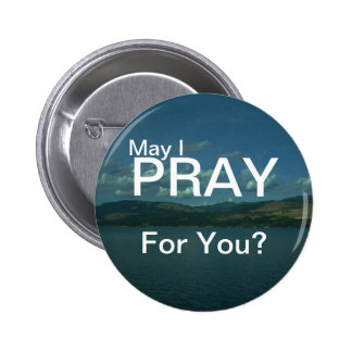 """May I PRAY for you"" Button"