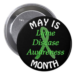 May is Lyme Disease Awareness Month Button