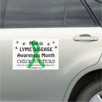 May is Lyme Disease Awareness Month Car Magnet