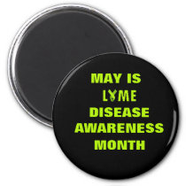 May is Lyme Disease Awareness Month Ribbon Magnet