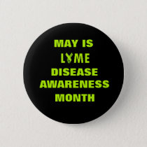 May is Lyme Disease Awarness Month Ribbon Button
