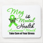 May is Mental Health Awareness Month Mousepads