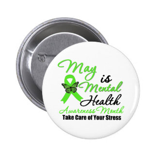 May is Mental Health Awareness Month Pinback Button