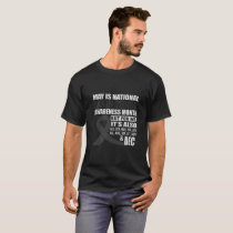May is national Brain Tumor awareness month T-Shirt
