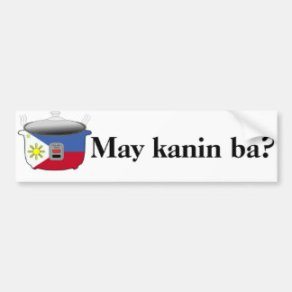 May kanin ba? Bumper Sticker