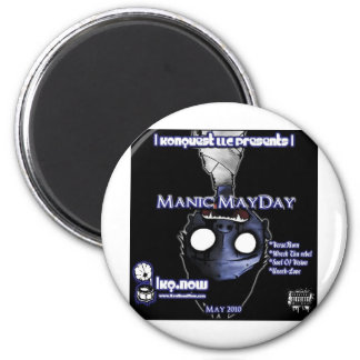 May - Manic MayDay Magnet