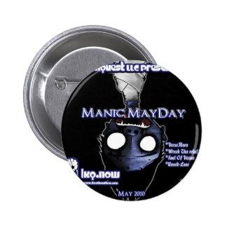 May - Manic MayDay Pinback Button
