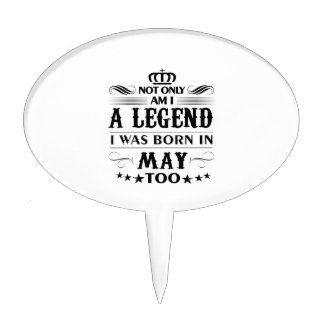 May month Legends tshirts Cake Topper