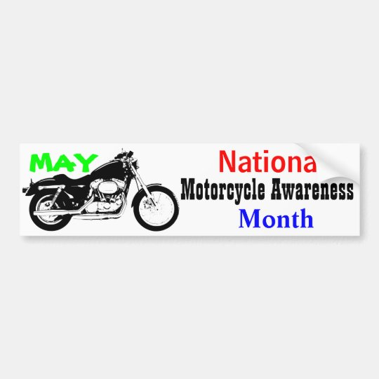 May National Motorcycle Awareness Month Bumper Sticker Zazzlecom - Custom motorcycle bumper stickers awareness