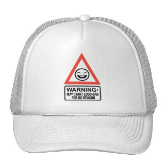 May Start Loughing For No Reason Trucker Hat