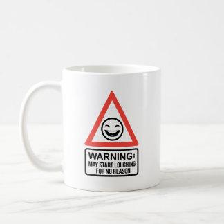 May Start Loughing For No Reason White Mug