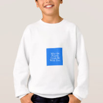 May the 4th Grade be with you Teacher Student Gift Sweatshirt