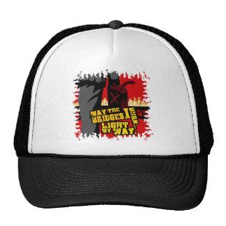 May the Bridges I Burn... Light my Way. Trucker Hat