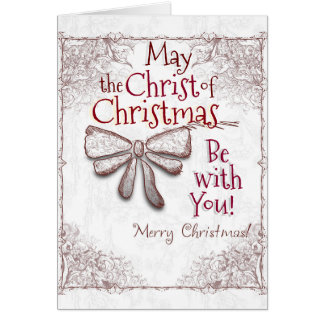 May the Christ of Christmas Be With You, Artistic Card