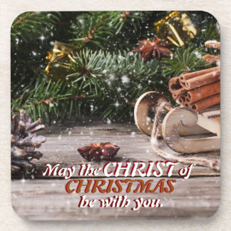 May the Christ of Christmas be with You, Rustic Coaster