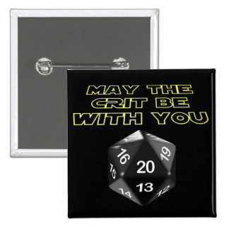 May the Crit be with you Pinback Button