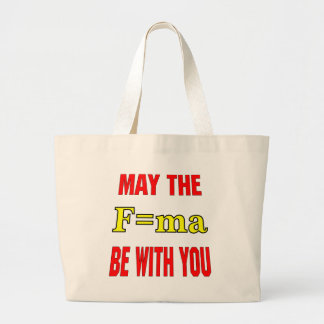 May The F ma Be With You Force Mass x Accelerati Canvas Bags