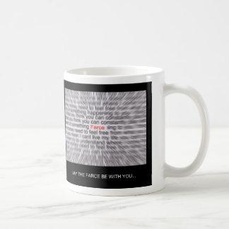 May the FARCE be with you! Mug