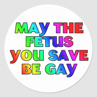 May the fetus (stickers) classic round sticker