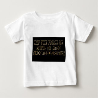 May the Force Be Baby T-Shirt
