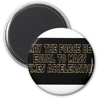 May the Force Be Magnet
