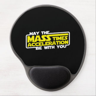 May the Force (Mass x Acceleration) Be With You Gel Mouse Pad