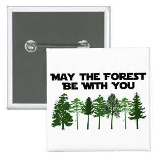 May The Forest Be WIth You Pins