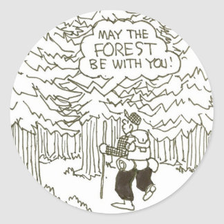 """May the forest be with you!"" Classic Round Sticker"