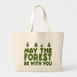 May the Forest be With you Large Tote Bag