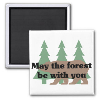 May the Forest be With You Fridge Magnet