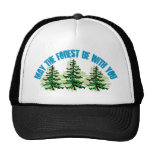 MAY THE FOREST BE WITH YOU MESH HAT