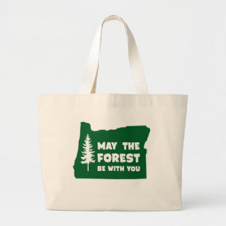 May the Forest Be With You Oregon Large Tote Bag