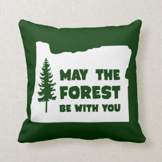 May the Forest Be With You Oregon Throw Pillow