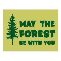 May the Forest Be With You Postcard