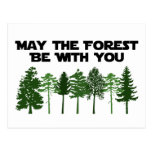 May The Forest Be WIth You Postcards