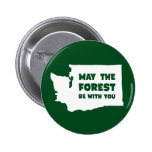 May the Forest Be With You Washington 2 Inch Round Button