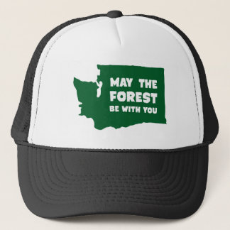 May the Forest Be With You Washington Trucker Hat
