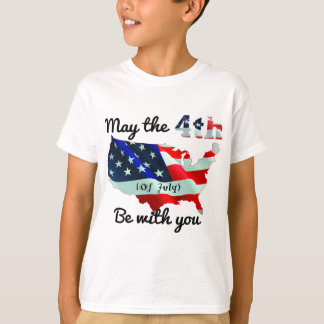 May the forth (of July) be with you. T-Shirt