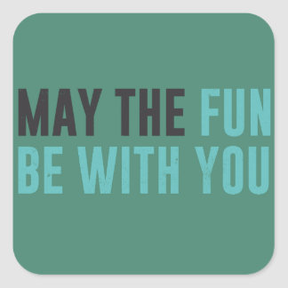 May the fun be with you -  good omens square sticker