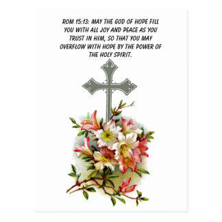 May the God of hope fill you with cross postcard