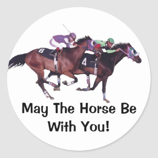 May The Horse Be With You! Classic Round Sticker