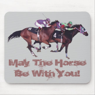 May The Horse Be With You Mousepad
