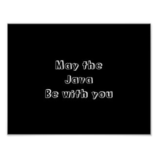 May The Java Be With You Funny Coffee Poster